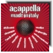 A cappella made in Italy